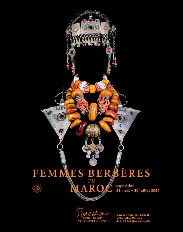 Berber Women of Morocco is an exhibit which shares the amazigh heritage and the Berber women to whom it in large part owes its survival. Femmes berbères du Maroc is at the Fondation Pierre Bergé – Yves Saint Laurent in Paris from 21 March through 20 July 2014.