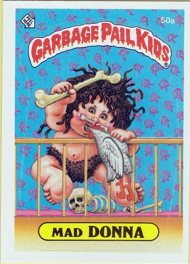 Garbage Pail Kids Madonna Mad Donna Garbage Pail Kids