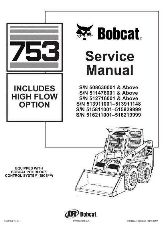 Bobcat 753 753h Skid Steer Loader Service Manual 6900090 6 97 Repair Manuals Skid Steer Loader Bobcat