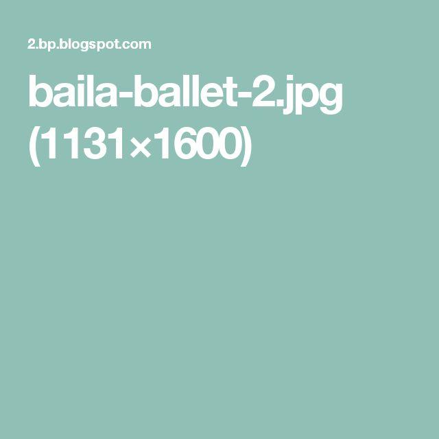 baila-ballet-2.jpg (1131×1600)