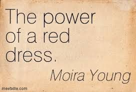red dress quotes - Google Search