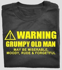 Grumpy Old Man Funny, But, Grumpy Old Man Quotes, Jokes, 50Th Birthday Man Funny, 40Th, Funny Stuff, Grumpy Old Man Party, Amazing Shirts