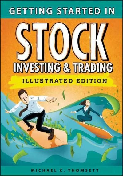 Getting Started in Stock Investing & Trading