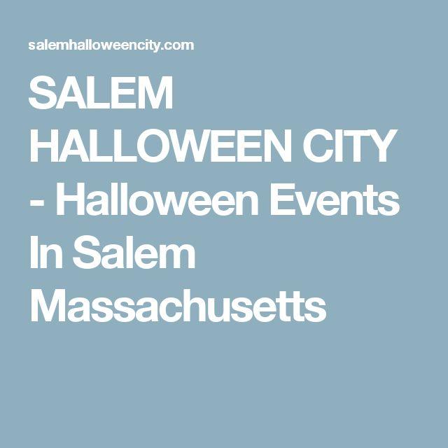 SALEM HALLOWEEN CITY - Halloween Events In Salem Massachusetts