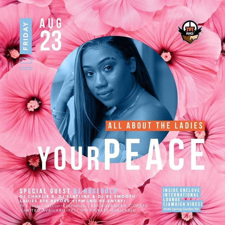 – Your Peace- Ladies night ft @djrosegold on FRI, August 23, 2019, 9:00 … #ad…