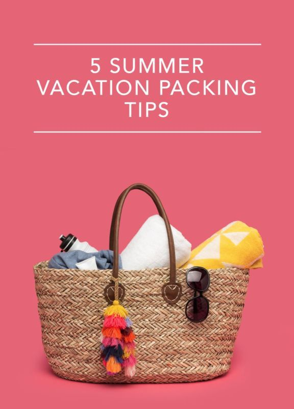5 Summer Vacation Packing Tips