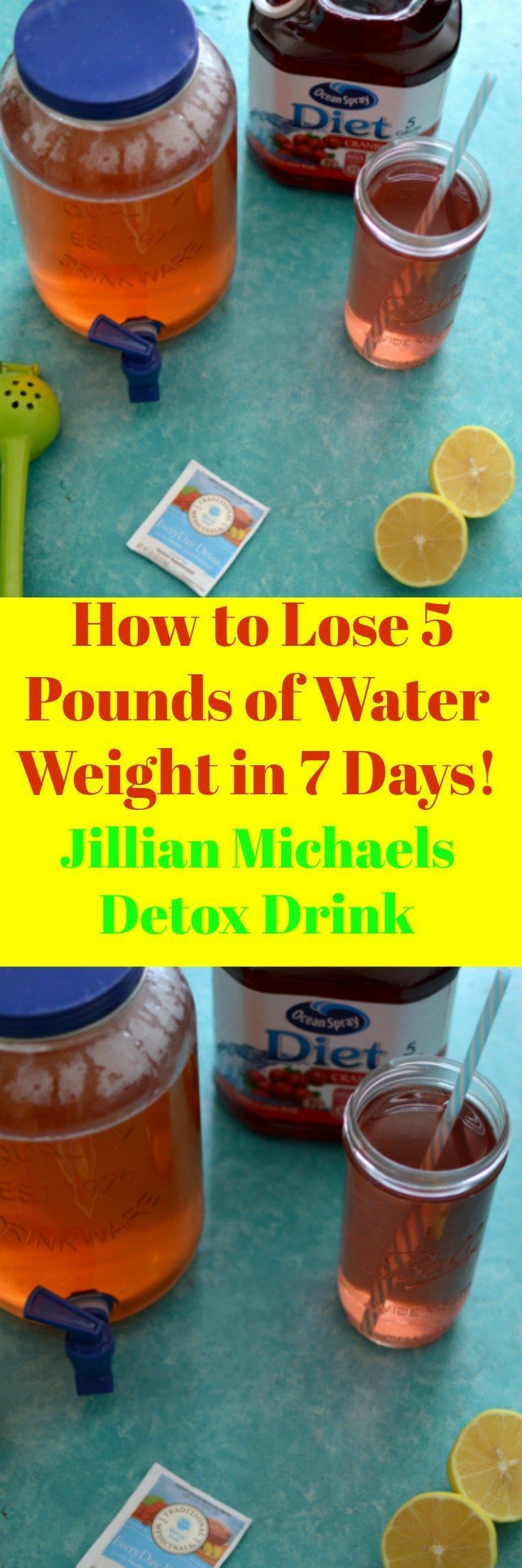 You will absolutely have to try the Jillian Michaels Detox Drink and learn quickly How to Lose 5 Pounds of water weight you have been carrying around. Drink this drink for five continuous days and flush unwanted toxins and belly waste away. This is the Ultimate drink for crushing those weight loss goals.