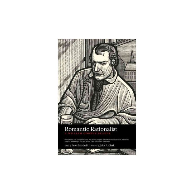 Romantic Rationalist : A William Godwin Reader (Paperback) (William Godwin)
