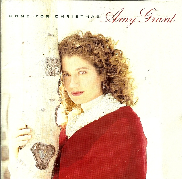 Amy Grant - Home for Christmas. Still one of my fave Christmas albums.  It's a requirement on my Holiday playlists.