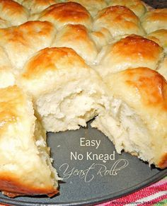 Easy No Knead Yeast Rolls 11/5/16: really easy and turned out pretty good! Used two pans a springform and a different and both worked fine!
