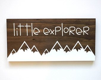 Mountain Nursery Decor, Adventure Nursery, Little Explorer Sign, Explore Sign, Travel Nursery Decor, Nature Nursery, Adventure Sign