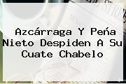 http://tecnoautos.com/wp-content/uploads/imagenes/tendencias/thumbs/azcarraga-y-pena-nieto-despiden-a-su-cuate-chabelo.jpg Chabelo. Azcárraga y Peña Nieto despiden a su cuate Chabelo, Enlaces, Imágenes, Videos y Tweets - http://tecnoautos.com/actualidad/chabelo-azcarraga-y-pena-nieto-despiden-a-su-cuate-chabelo/