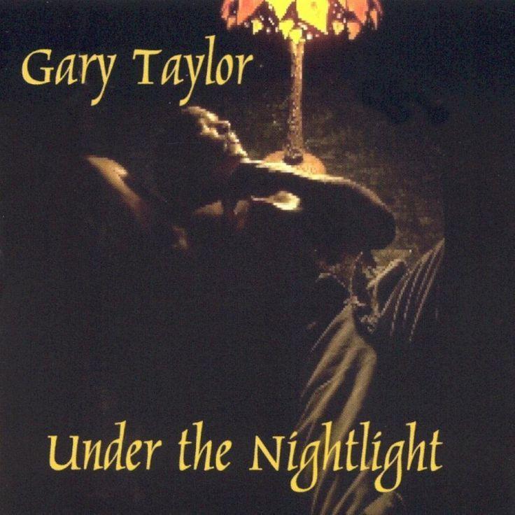 Gary Taylor - Under the Nightlight (CD)