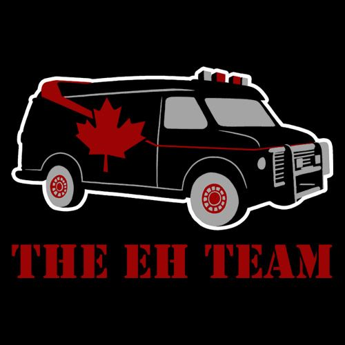 If you have a problem, if no one else can help, and if you can find them - maybe you can hire the Canadian A-Team.