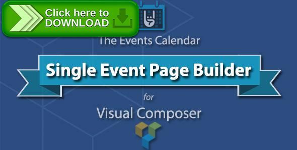 [ThemeForest]Free nulled download The Events Calendar Single Event Page Builder from http://zippyfile.download/f.php?id=55467 Tags: ecommerce, calendar, event, events, page builder, Single Event Page Builder, visual composer, wordpress