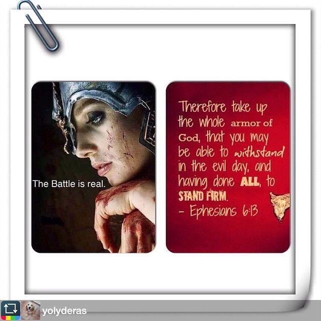 The #BattleIsReal #picoftheday  #dailybread #Repost from @yolyderas with @repost_freeapp. La #batalla es #real ....Por eso, tomen toda la armadura que Dios les ha dado, para que puedan resistir en el día malo y, después de haberse preparado bien, mantenerse firmes. (Efesios 6:13 DHH)