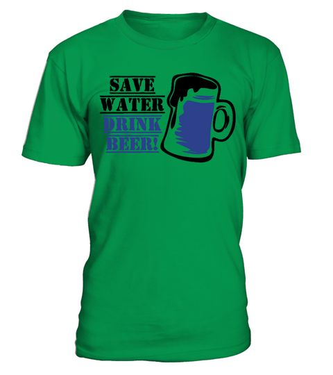 # Save Water Drink Beer T-Shirt .  Limited Time Only - Ending Soon!Guaranteed safe and secure checkout via:PAYPAL | VISA | MASTERCARD | AMEX | DISCOVEREXTRA DISCOUNT : Order 2 or more and save lots of money on shipping! Make a perfect gift for your friends or any oneBe  sure to order before we run out of time!▼▼ Click GREEN BUTTON Below To Order ▼▼  Tags:   st+patric+day+tshirt, st+patricks+day, st+patrick+day+mugs,   womens+st+patricks+day, patrick+shirt+lularoe…