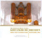 Die Jehmlich-Orgel in der Kreuzkirche Dresden [CD], 15750945