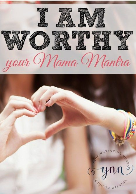 I Am Worthy: A Manifesto for Mams. We give birth to souls. We soothe fevers, toothaches, and bad dreams in the middle of the night. We kiss boo-boos and dry salty tears cried over broken friendships and bullies. We are Santa, Elf on the Shelf, the Easter Bunny, and the Tooth Fairy. We make meals, picnics, bedtime snacks, and hot chocolate. We are who they look for in the crowd after a perfect cartwheel. We create childhood memories. The real question is, how are we not worthy?