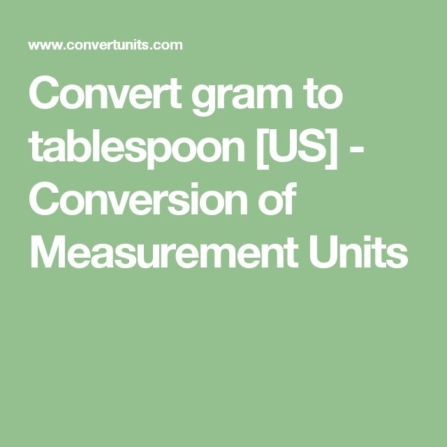 Convert gram to tablespoon [US] - Conversion of Measurement Units