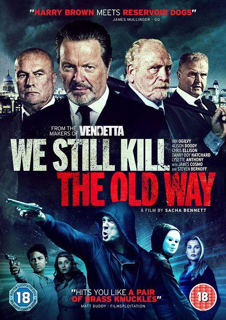 We Still Kill The Old Way.