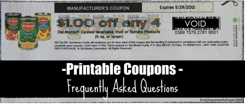 Printable Coupons - Frequently Asked Questions on time2saveworkshops.com: Coupon 101, Printables Coupon Freque
