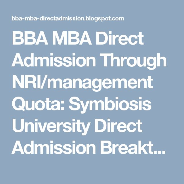 BBA MBA Direct Admission Through NRI/management Quota: Symbiosis University Direct Admission Breakthrough...