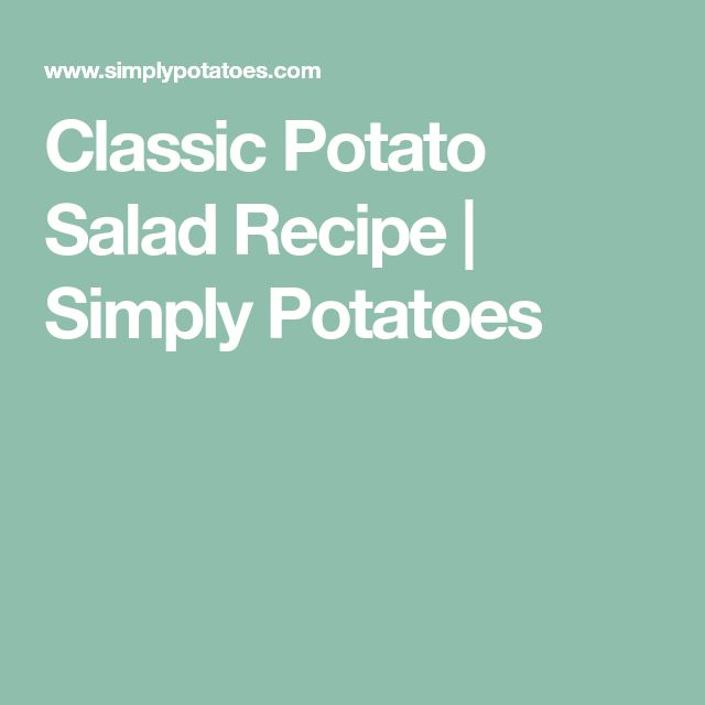 Classic Potato Salad Recipe | Simply Potatoes
