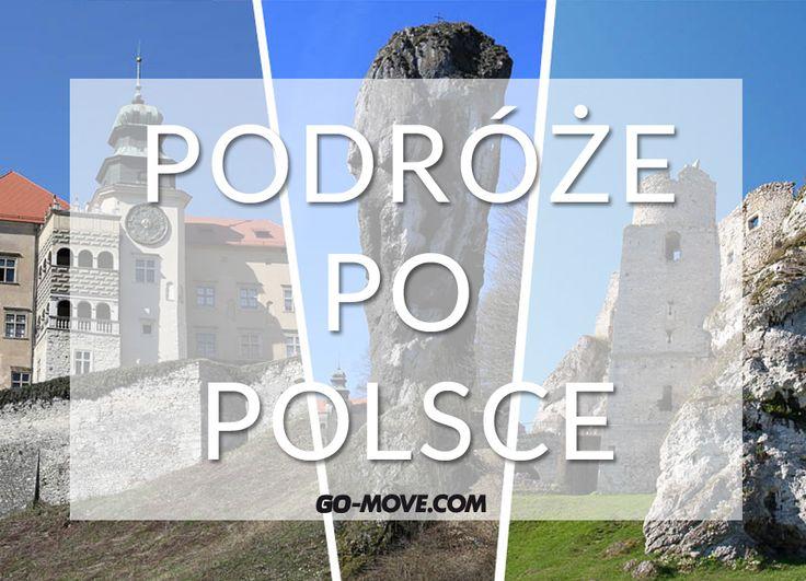 Zapraszamy do podróży Szlakiem Orlich Gniazd. Turystyka po Polsce.