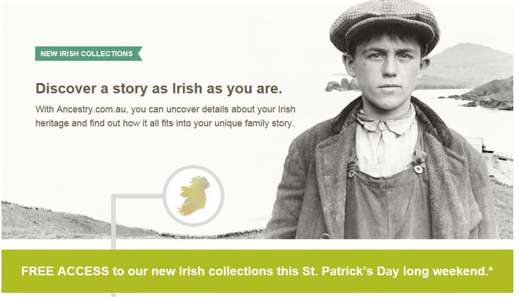 FREE ACCESS TO IRISH RECORDS IN ANCESTRY - THIS SUNDAY AND MONDAY ONLY!!!!!!! (St Patrick's Day)
