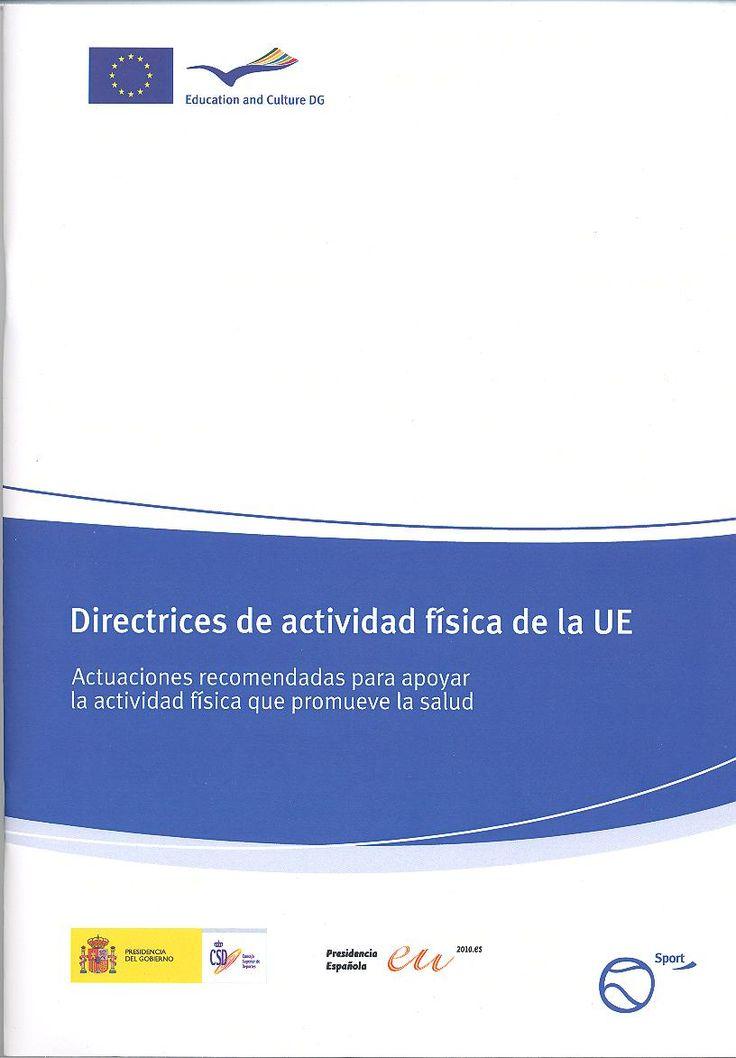 Acceso gratuito. Directrices de actividad física de la UE: actuaciones recomendadas para apoyar la actividad física que promueve la salud