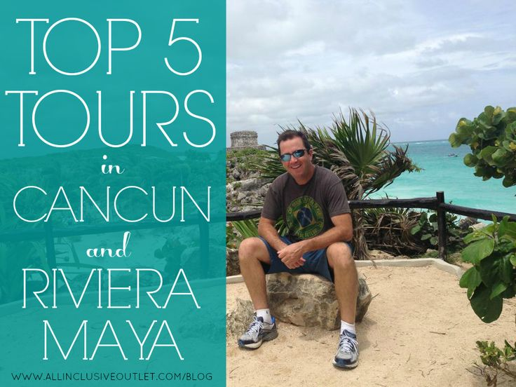 The TOP 5 TOURS in Riviera Maya Cancun, Mexico that you dont