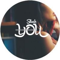 Sllash - You (Original Mix) by Sllash on SoundCloud