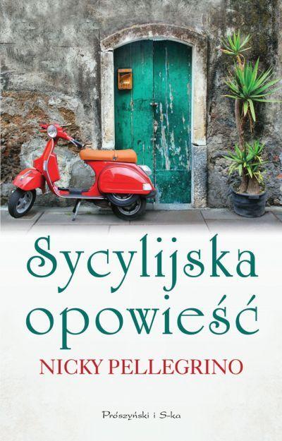 Nicky Pellegrino - Sycylijska opowieść