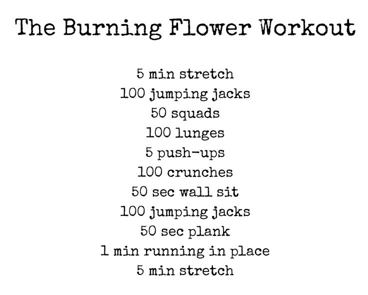 Ana: the burning flower workout. Can burn up to 150 kcal and takes about 20 min.