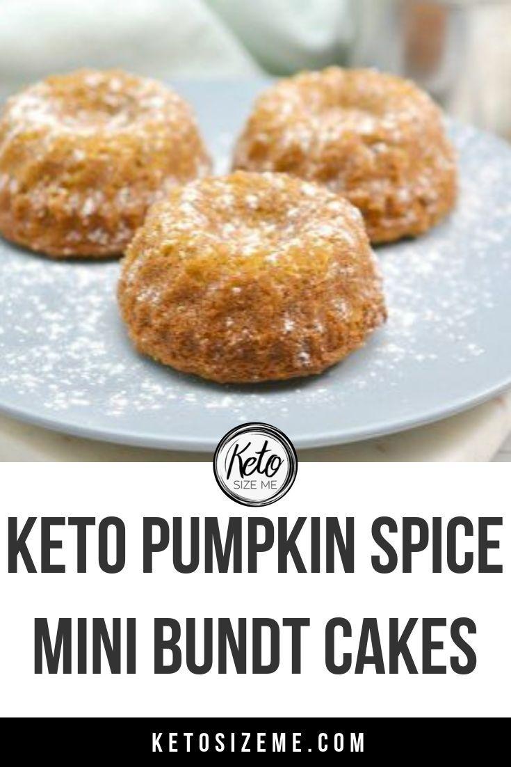 Keto pumpkin spice mini bundt cakes keto size me