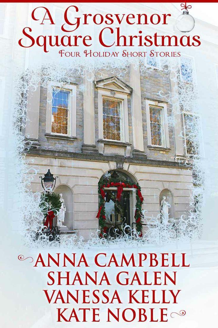 Amazon.com: A Grosvenor Square Christmas eBook: Shana Galen, Vanessa Kelly, Anna Campbell, Kate Noble: Books