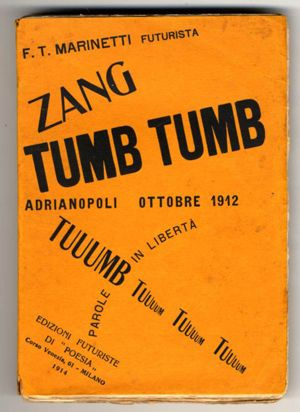 Marinetti - Zangtumbtumb FUTURISMO 1914