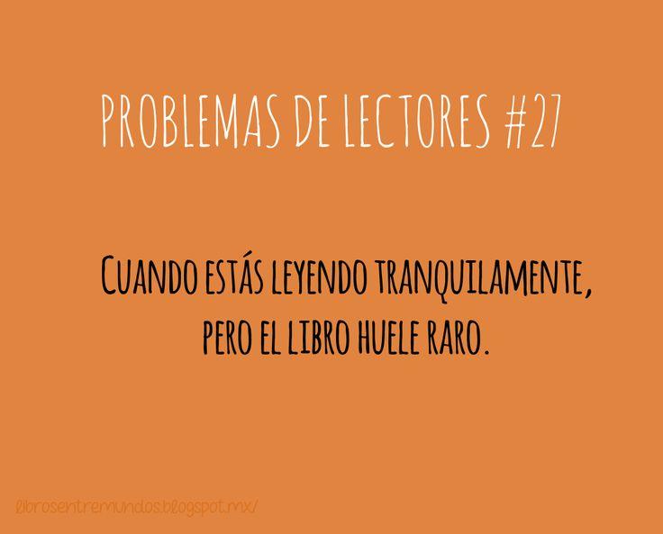 PROBLEMAS DE LECTORES #27 Cuando estás leyendo tranquilamente, pero el libro huele raro