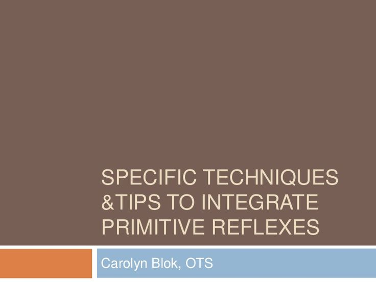 videos of exercises / mvt patterns for reflex integration (ATNR, STNR, TLR, Spinal Galant, Moro)