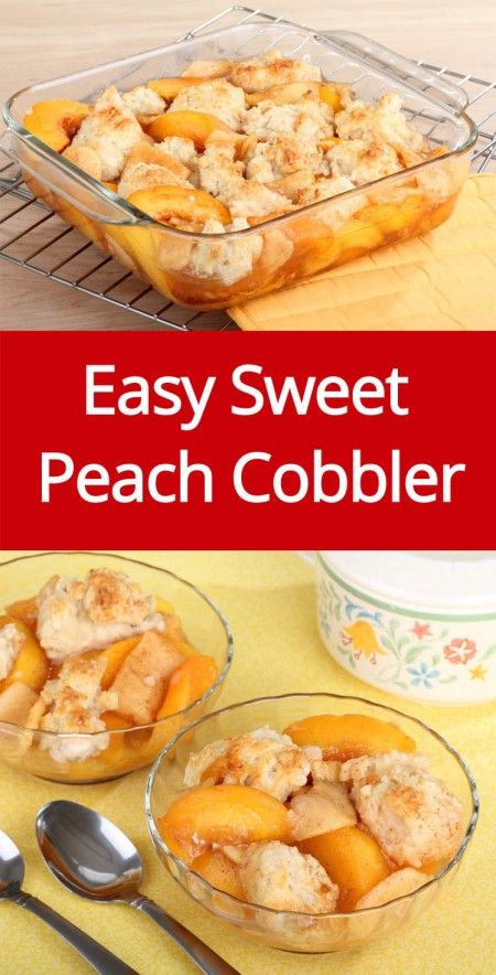 Easy Peach Cobbler Recipe Made With Fresh Sweet Peaches!                                                                                                                                                      More