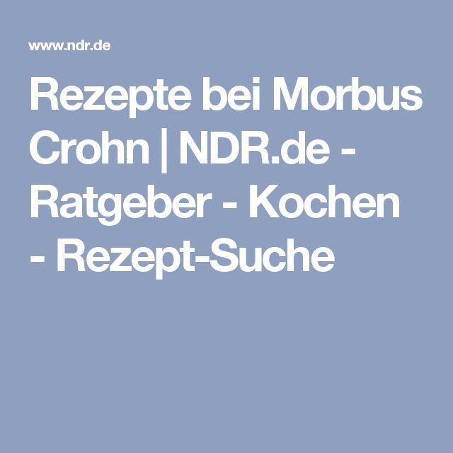 Rezepte bei Morbus Crohn | NDR.de - Ratgeber - Kochen - Rezept-Suche