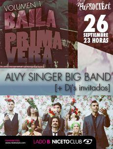 Baila Primavera Volumen 1: Alvy Singer Bog Band + Djs invitados. 26 de septiembre en Niceto Lado B.