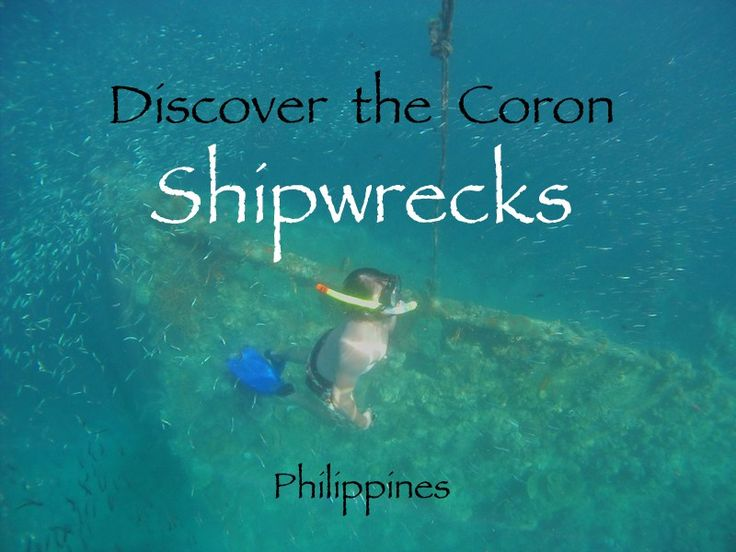 Coron Shipwrecks - The Best Spots for shipwreck snorkelling in Coron - Philippines