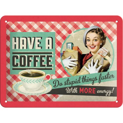 Have A Coffee - http://www.retrozone.pl/pl/p/Have-A-Coffee/213
