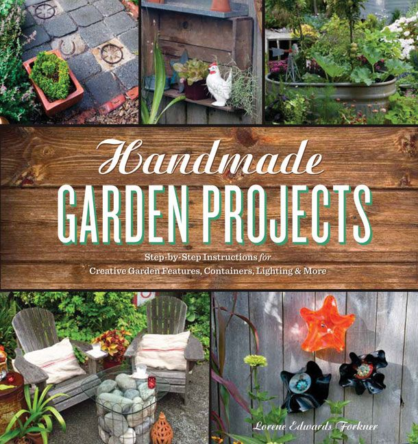 Handmade Garden Projects by Lorene Edwards Forkner...love this lady!Book Club, Garden Projects, Creative Gardens, Handmade Gardens, Chicken Wire, Loren Edward, Gardens Projects, Gardens Features, Mason Jars