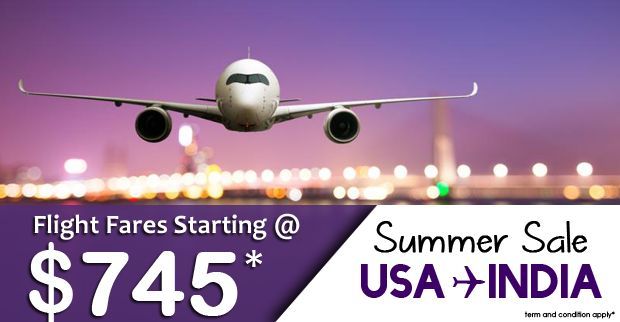 Lowfare India is glad to announce a special summer airfare sale starting $745* round trip for USA to INDIA  flights.