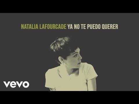 Natalia Lafourcade - Ya No Te Puedo Querer (Audio) - YouTube // I. Love. This