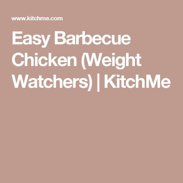 Easy Barbecue Chicken (Weight Watchers) | KitchMe