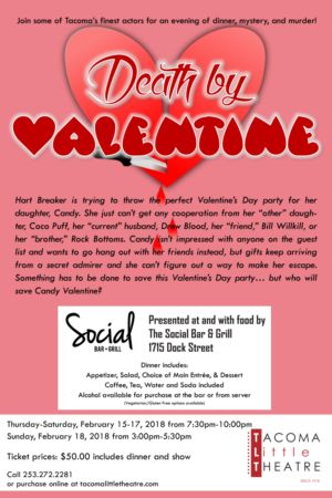 Tacoma Little Theatre Presents DEATH BY VALENTINE - A Murder Mystery Dinner